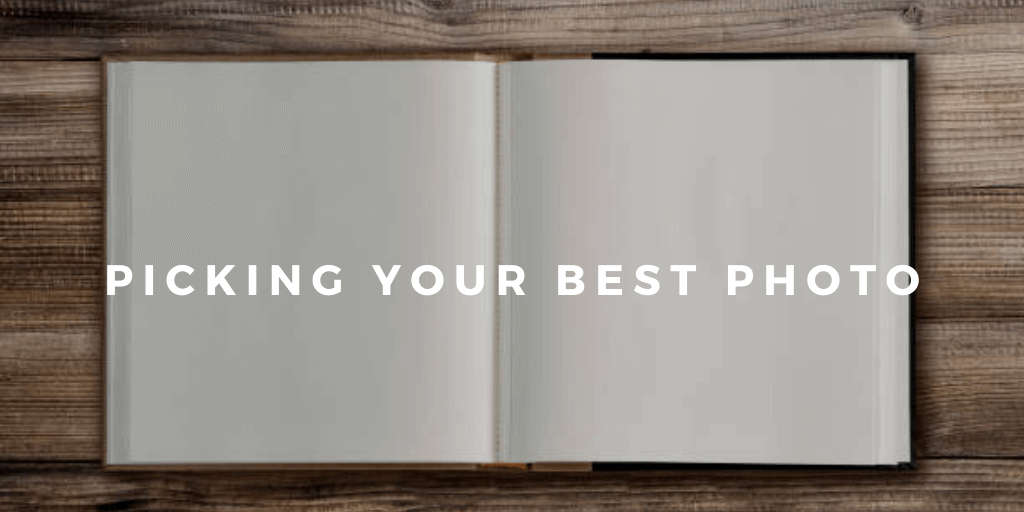 Picking Your Best Photo